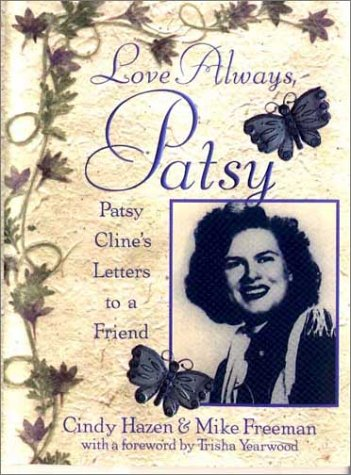Love Always Patsy - Cindy Hazen, Mike Freeman