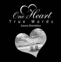 One Heart True Words - Stanislaw, Laura