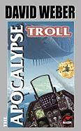 The Apocalypse Troll