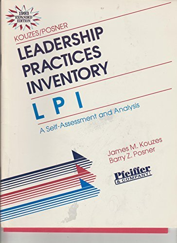 Leadership Practices Inventory (Lpi): Self-Assessment and Analysis (4pp Instrument and 30pp Participant's Manual) - Kouzes, James M.; Posner, Barry Z.