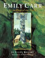 Emily Carr: At the Edge of the World