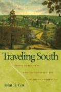 Traveling South: Travel Narratives and the Construction of American Identity