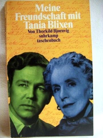 Der  Pakt Meine Freundschaft mit Tania Blixen / Thorkild Bjornvig. Aus dem Dän. von Gabriele Gerecke - Bjornvig, Thorkild
