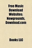 Free Music Download Websites: Newgrounds, Download.com