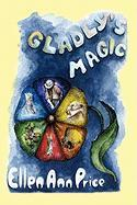 Gladly's Magic - Price, Ellen Ann