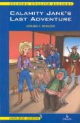 Calamity Jane's Last adventure - Wheeler, L. Edward