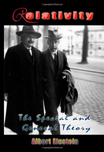 Relativity: The Special and General Theory - Albert Einstein