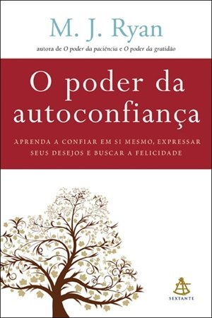 Poder da Autoconfianca - Trusting Yourself (Em Portugues do Brasil) - M. J. RYAN