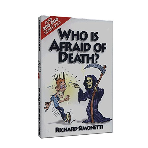 Who Is Afraid of Death? - Richard Simonetti