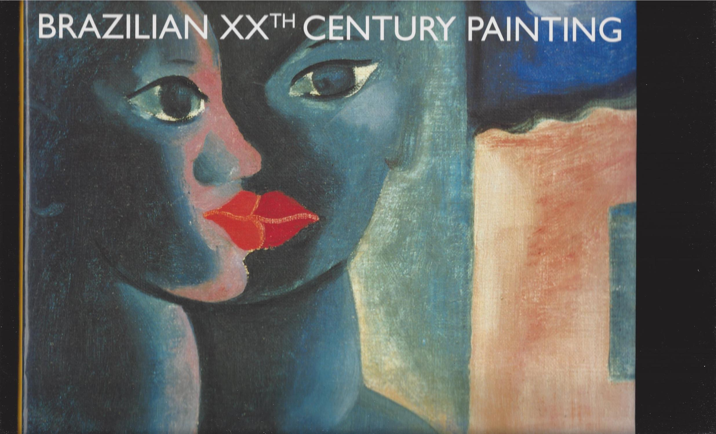 BRAZILIAN XXTH CENTURY PAINTINGS. SIGNIFICANT TRENDS