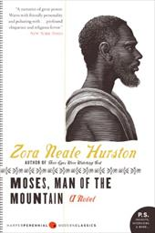Moses, Man of the Mountain - Hurston, Zora Neale / McDowell, Deborah E.
