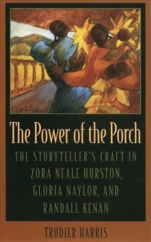 The Power of the Porch - Trudier Harris