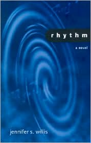 Rhythm - Jennifer S. Willis