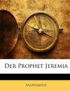 Anonymous: Der Prophet Jeremia