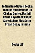 Indian Non-Fiction Books (Study Guide): Tehelka as Metaphor, Du Chakay Duniya, Maithili Karna Kayasthak Panjik Sarvekshan, AIDS Sutra