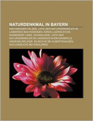 Naturdenkmal In Bayern - B Cher Gruppe (Editor)