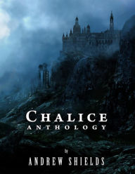 Chalice Anthology