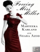 Freeing Miss Miller - Marteeka Karland;  Shara Azod