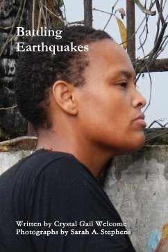 Battling Earthquakes - Welcome, Crystal Gail