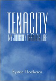 Tenacity - Eystein Thordarson