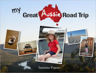 My Great Aussie Road Trip - Jasmine Power
