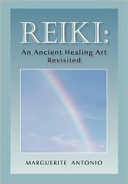 Reiki: An Ancient Healing Art Revisited