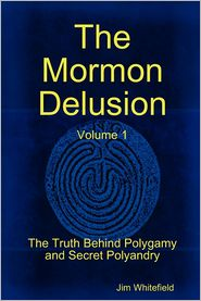 The Mormon Delusion. Volume 1. Paperback Version