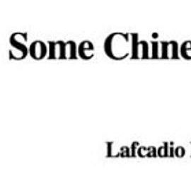Some Chinese Ghosts - Hearn Lafcadio