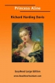 Princess Aline - Richard Harding Davis