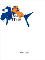 Fishermans Tale - Oliver Clone