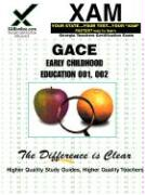 GACE Early Childhood Education 001, 002