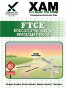 Ftce Educational Media Specialist Pk-12 Teacher Certification Test Prep Study Guide
