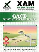 GACE School Counseling 103, 104 Teacher Certification Exam