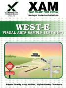 West-E Visual Arts Sample Test 0133 Teacher Certification Test Prep Study Guide