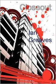 Closeout - Ian Greaves