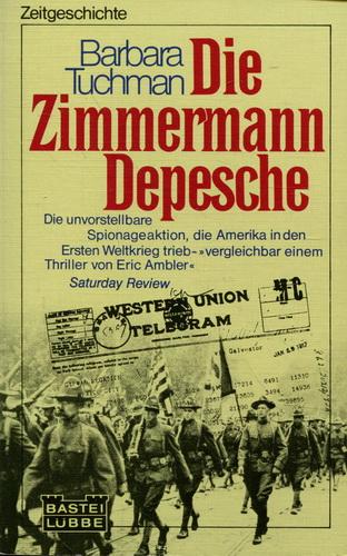Die Zimmermann Depesche - Tuchman, Barbara
