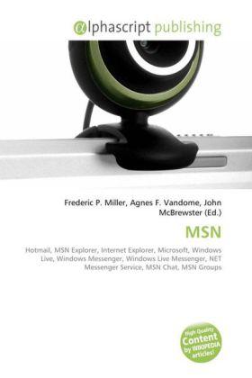 MSN - Miller, Frederic P. (Hrsg.) / Vandome, Agnes F. (Hrsg.) / McBrewster, John (Hrsg.)
