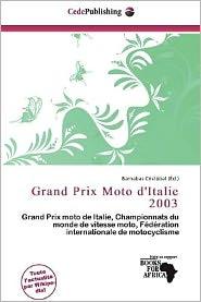 Grand Prix Moto d'Italie 2003