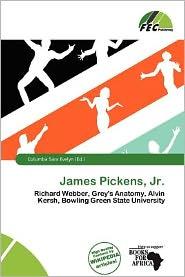 James Pickens, Jr.