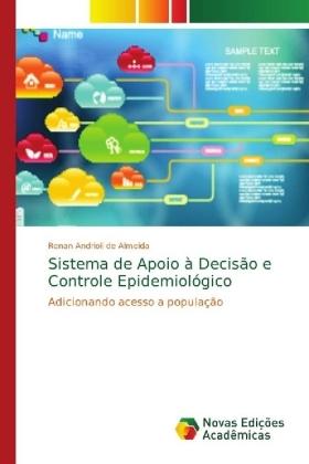 Sistema de Apoio à Decisão e Controle Epidemiológico : Adicionando acesso a população