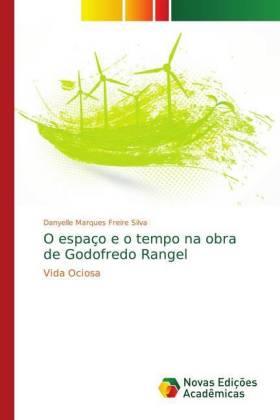 O espaço e o tempo na obra de Godofredo Rangel - Vida Ociosa - Silva, DANYELLE MARQUES FREIRE