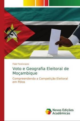 Voto e Geografia Eleitoral de Moçambique