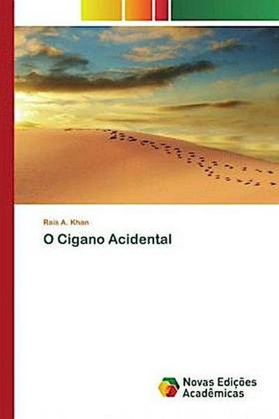 O Cigano Acidental - Rais A. Khan