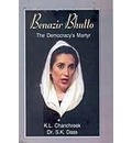 Benazir Bhutto: The Democrary's Martyr - S.K. Dass