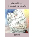 O Lapis Do Carpinteiro - Manuel Rivas