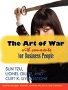 The Art of War With Comments for Business People - Curt K Livingstone