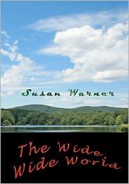 The Wide Wide World - Susan Warner
