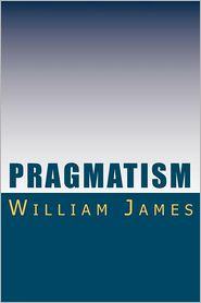 Pragmatism - William James