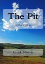 The Pit - Frank Norris