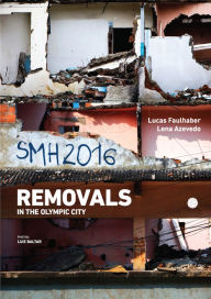 SMH 2016: Removals on the Olympic city - Lucas Faulhaber